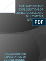 Topic 3-Evaluation and Exploitation of Course Books and Multimedia Materials