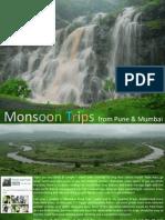 Monsoon Breaks