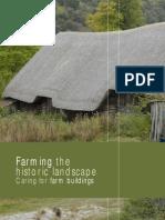 Farming the Historic Landscape. Caring for Farm Buildings_2004