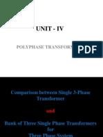 Unit-IV - Voli. 2 Polyphase Transformers