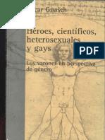 Oscar Guasch Heroes Cientificos Heterosexuales y Gays 2006