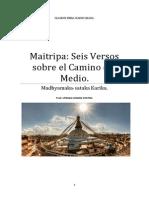 Maitripa Seis Versos Sobre El Camino Del Medio.