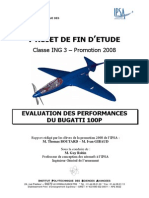 Evaluation of the Performance of the Bugatti 100p