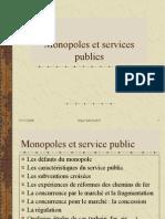 Monopole Service Public
