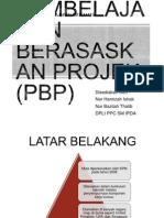 Pembelajaran Berasaskan Projek (Pbp)