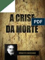 A Crise Da Morte Ernesto Bozzano