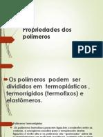 Propriedades Dos Polímeros