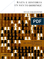 Hugo Tolentino Dipp - Raza e Historia en Santo Domingo