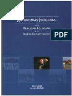 ALBÓ, X. Autonomías Indígenas en La Realidad Boliviana y Su Nueva Constitución