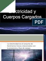 Electricidad y Cuerpos Cargados