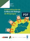 Experiencia de Diálogo, Transformación de Conflictos y Construcción de Consensos. Sistematización de La Mesa de Diálogo de Moquegua.