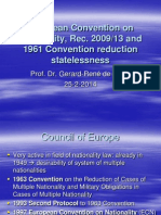 European Convention on Nationality Recommendation 2009 13(1)