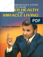 3 Most Important Steps to Your Better Health and Miracle Living - Roberts