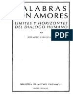Cabodevilla Jose Maria - Palabras Son Amores - Limites Y Horizontes Del Dialogo Humano