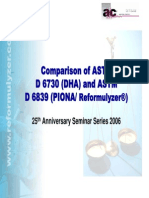 Comparison of ASTM D 6730 (DHA) and ASTM D 6839