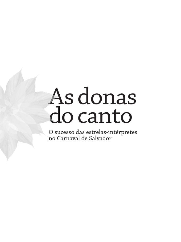 546d63e71db As Donas Do Canto