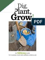 Dig Plant Grow - Organic Gardening Curriculum