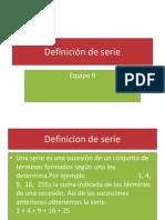 4.1 Definicion de Serie