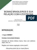 Biomas Brasileiros e Sua Aplicação Na Zootecnia