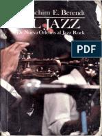 Berendt Joachim El Jazz de Nueva Orleans Al Jazz Rock