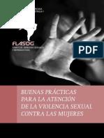 Buenas Practicas Para La Atencion de La Violencia Sexual Contra Las Mujeres FLASOG 2011
