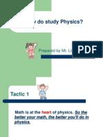 How Do Study Physics