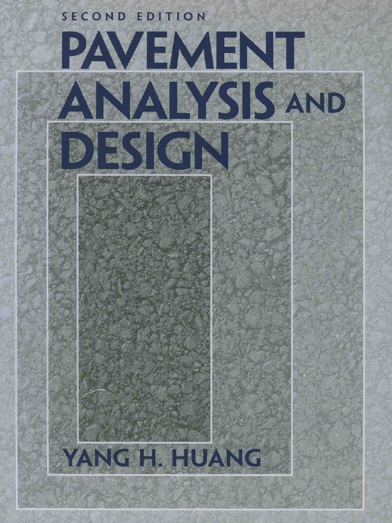 gs 0343 series sample resume%0A Pavement Analysis and DesignHuang   Road Surface   Deformation   Engineering