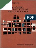 RAHNER, K., Cambio Estructural de La Iglesia, Cristiandad, Madrid 1974