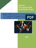 Modelo Didáctico Para La Formación Docente en Educación Física Programas de Asignaturas