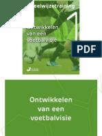 Voetbalmethode eBook Deel 1 Voetbalvisie