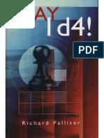 Richard Palliser - Play 1.d4!