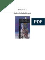 Ende, Michael - La Prision de La Libertad (1)