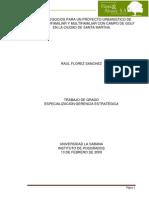 Colombia ((((Plan de Negocios Para Un Proyecto Urbanistico de Vivienda Unifamiliar y Multifamiliar Con Campo de Golf en La Ciudad de Santa Martha)))) ((((Flores & Alvarez, s.a.))))),136 Pags.