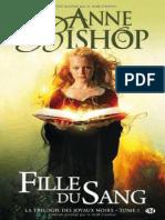 Anne Bishop - Trilogie Des Joyaux Noirs, La