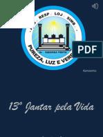 13º Jantar Pela Vida 2014