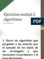 Ejercicios Unidad 2 Algoritmos