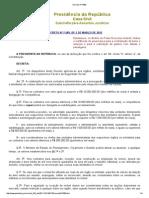Decreto Nº 7689 Limities Contratação Bens e Serviços, Diárias e Passagens