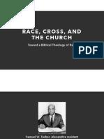 Race, Cross, and the Church