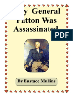 Why General Patton Was Assassinated - by