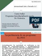 Presentación CursoTallerPIVI PSEPoct13 (1)