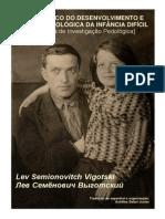 Vigotski - Diagnóstico Do Desenvolvimento e Clínica Pedológica Da Infância Difícil