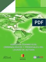 Aspectos Dogm Ticos Criminol Gicos y Procesales Del Lavado Activos