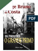 Big Pornather - O Grande Primo - A primeira novela da blogosfera real