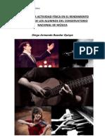 Eficacia de La Actividad Física en El Rendimiento Académico de Los Alumnos Del Conservatorio Nacional de Música - Diego Armando Bazalar Quispe