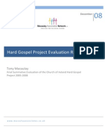 External Evaluation of the Hard Gospel Project