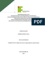 Projeto Educ Ten Info e Comuni - Roberto Basílio Leal