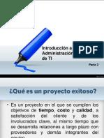 Tema 1 - Introducción a La Administración de Proyectos de TI Parte 2
