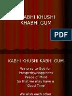 KHABHI KHUSHI