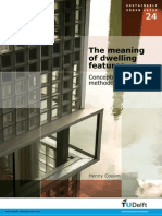 The Meaning of Dwelling Features
