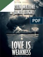 Love is Weakness PDF Epub - Kyrian Malone & Jamie Leigh